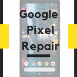 Google pixel screen repair