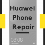 Huawei phone screen repair