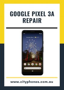 Google Pixel 3A screen Repair