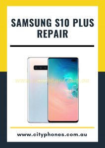 Samsung s10 plus screen repair