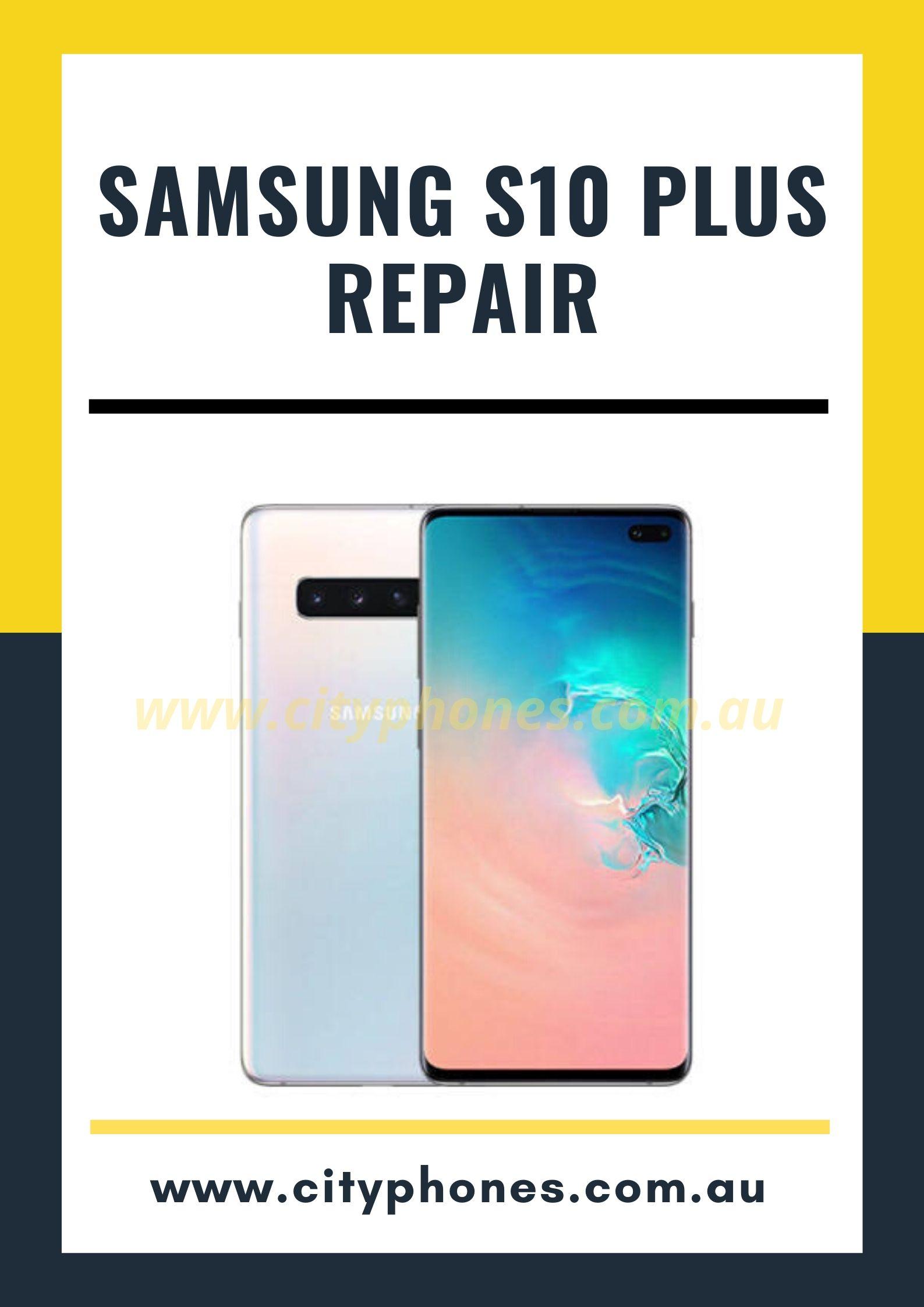 Samsung s10 plus screen repair
