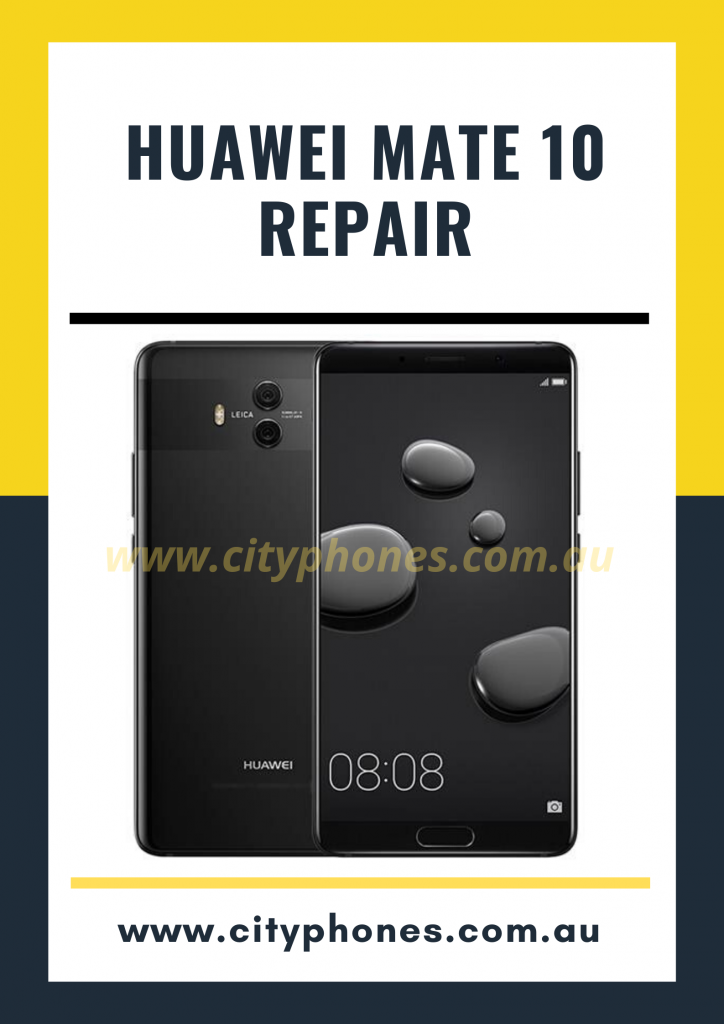 Huawei Mate 10 screen Repair