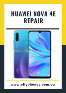 Huawei Nova 4e screen Repair