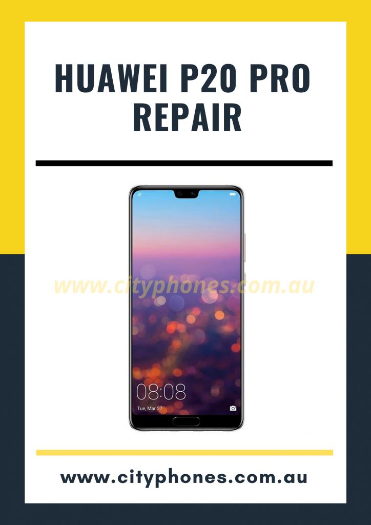 Huawei P20 Pro screen Repair