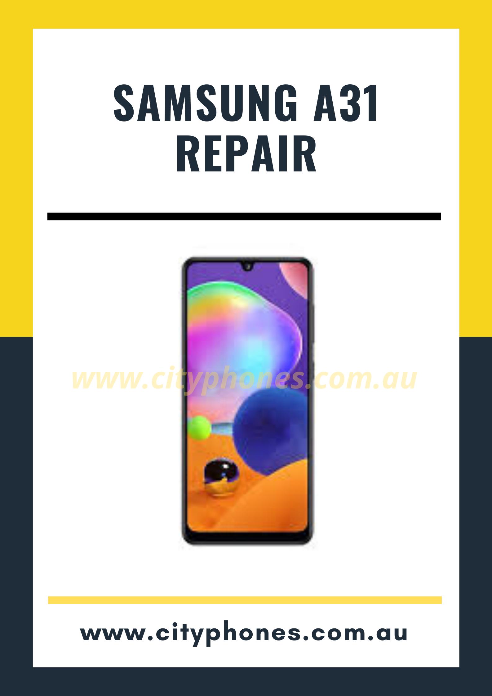 Samsung A31 screen Repair