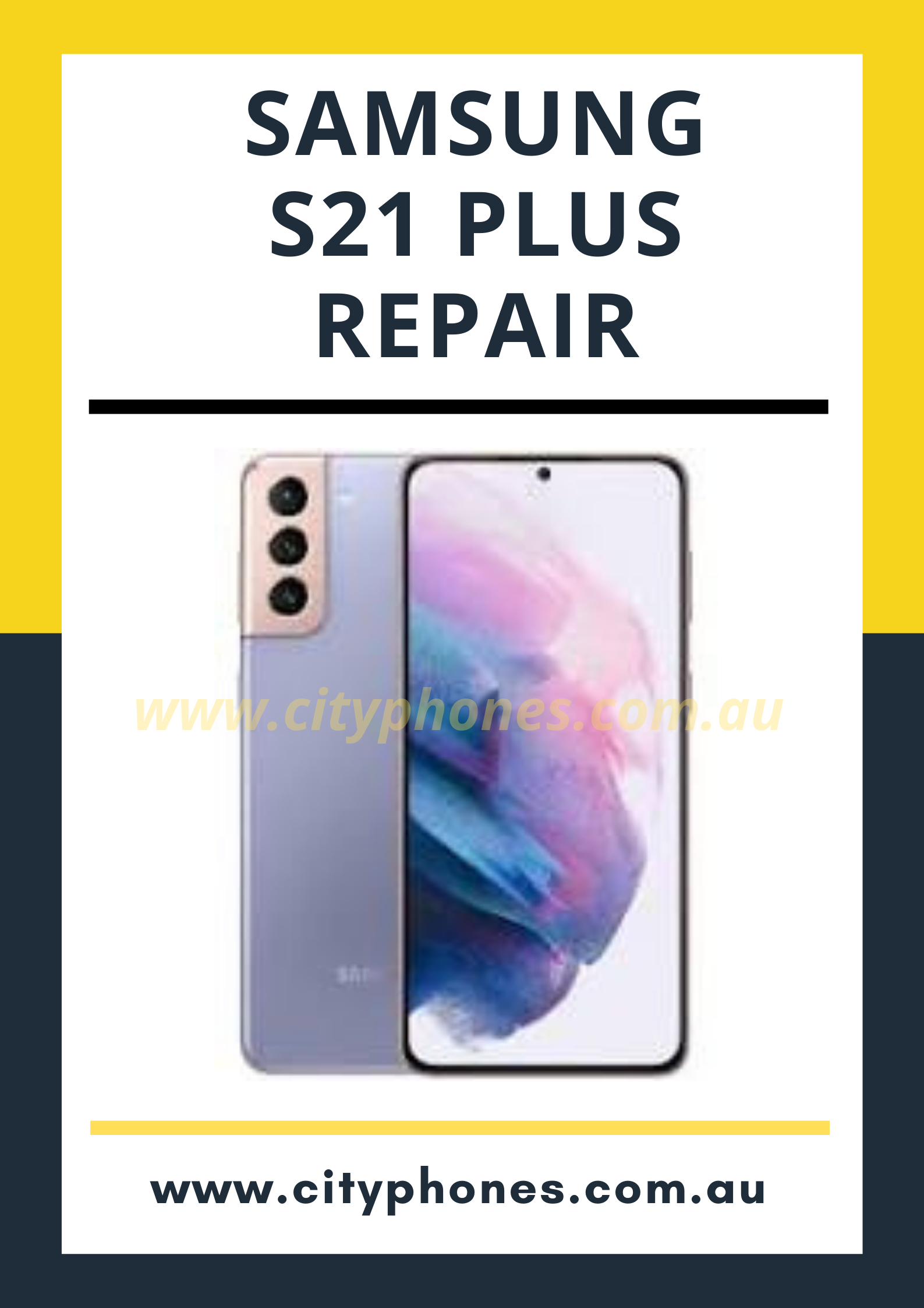 Samsung s21 plus screen repair